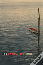The Extractive Zone