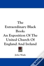 The Extraordinary Black Book: An Exposit