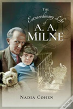 Wook.pt - The Extraordinary Life Of A A Milne