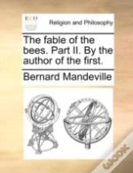 The Fable Of The Bees. Part Ii. By The A