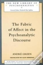 The Fabric Of Effect In Psychoanalytic Discourse