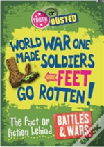 The Fact Or Fiction Behind Battles And Wars