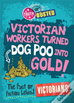 The Fact Or Fiction Behind The Victorians