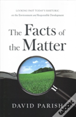 The Facts Of The Matter