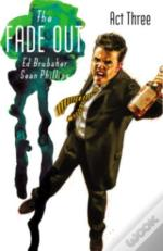 The Fade Out Volume 3