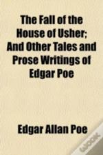 The Fall Of The House Of Usher; And Othe