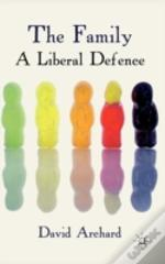 The Family: A Liberal Defence