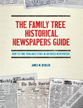 The Family Tree Historical Newspapers Guide