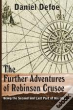 The Farther Adventures Of Robinson Cruso