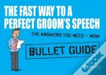 The Fast Way To A Perfect Groom'S Speech