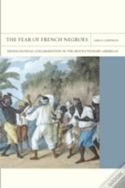 Wook.pt - The Fear Of French Negroes