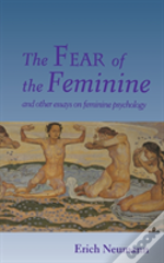 The Fear Of The Feminine