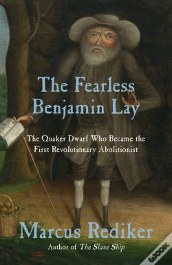 Wook.pt - The Fearless Benjamin Lay