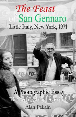 Wook.pt - The Feast Of San Gennaro, Little Italy, New York, 1971: A Photographic Essay