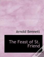 The Feast Of St. Friend