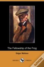 The Fellowship Of The Frog (Dodo Press)