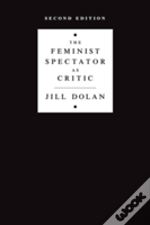 The Feminist Spectator As Critic