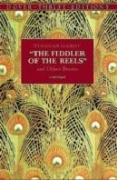 ''The Fiddler Of The Reels And Other Stories