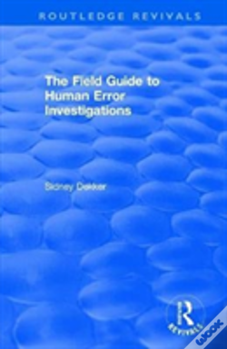 Wook.pt - The Field Guide To Human Error Investigations