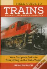 The Field Guide To Trains