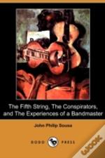 The Fifth String, The Conspirators, And