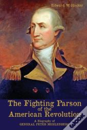 The Fighting Parson Of The American Revolution