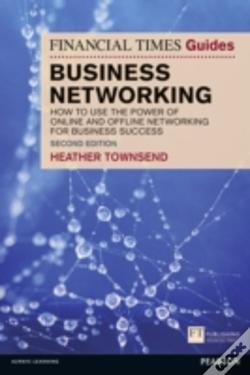 Wook.pt - The Financial Times Guide To Business Networking