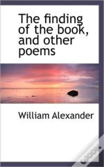 The Finding Of The Book, And Other Poems