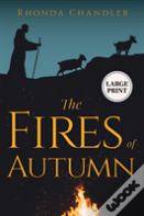 The Fires Of Autumn (Staircase Books Large Print Edition)