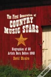 The First Generation Of Country Music Stars