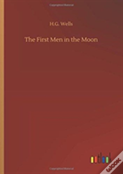 Wook.pt - The First Men In The Moon