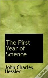 The First Year Of Science