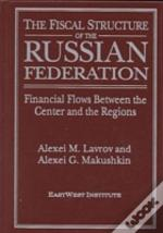 The Fiscal Structure Of The Russian Federation
