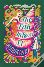 The Fish In Room 11 (2017 Reissue)
