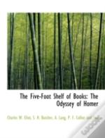 The Five-Foot Shelf Of Books: The Odysse