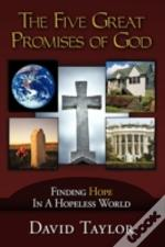 The Five Great Promises Of God: Finding