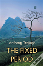 The Fixed Period
