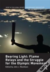 The Flame Relay And The Olympic Movement