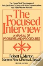 The Focused Interview