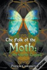 The Folk Of The Moth