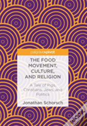 The Food Movement, Culture, And Religion