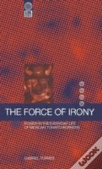 The Force Of Irony