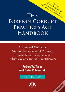 Wook.pt - The Foreign Corrupt Practices Act Handbook