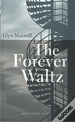 The Forever Waltz