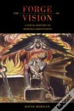 The Forge Of Vision