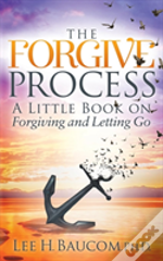 The Forgive Process