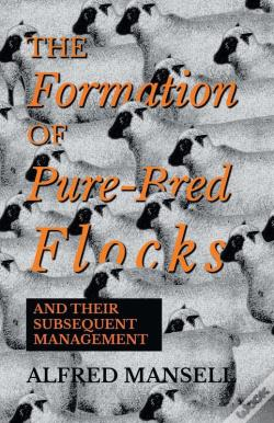 Wook.pt - The Formation Of Pure-Bred Flocks And Their Subsequent Management