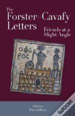 The Forster - Cavafy Letters