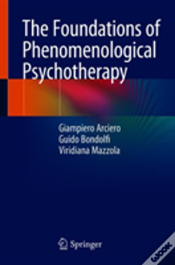 Wook.pt - The Foundations Of Phenomenological Psychotherapy
