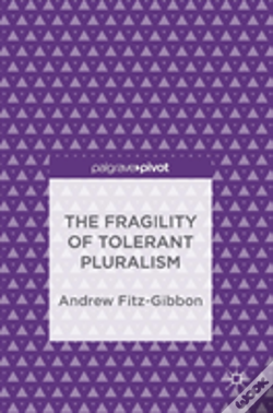 Wook.pt - The Fragility Of Tolerant Pluralism
